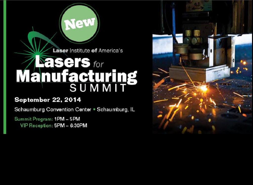 Announcing LIA's Lasers for Manufacturing Summit – The Concepts & Contacts You Need to Use Lasers Profitably