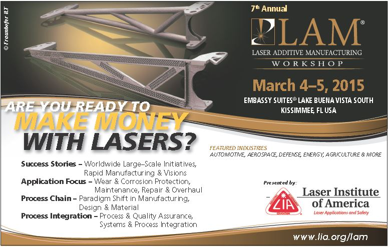 LAM 2015: Advancing the Applications of Laser Additive Manufacturing Technologies