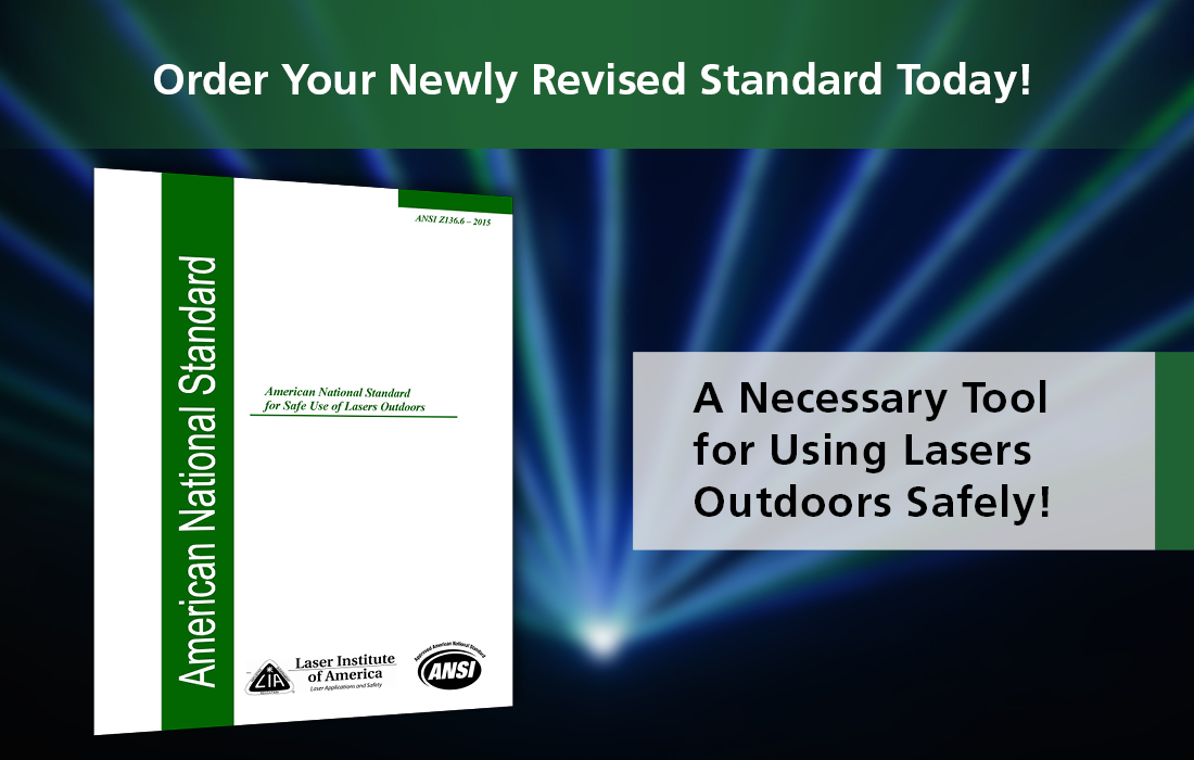 ANSI Z136.6 Safe Use of Lasers Outdoors is Now Available!