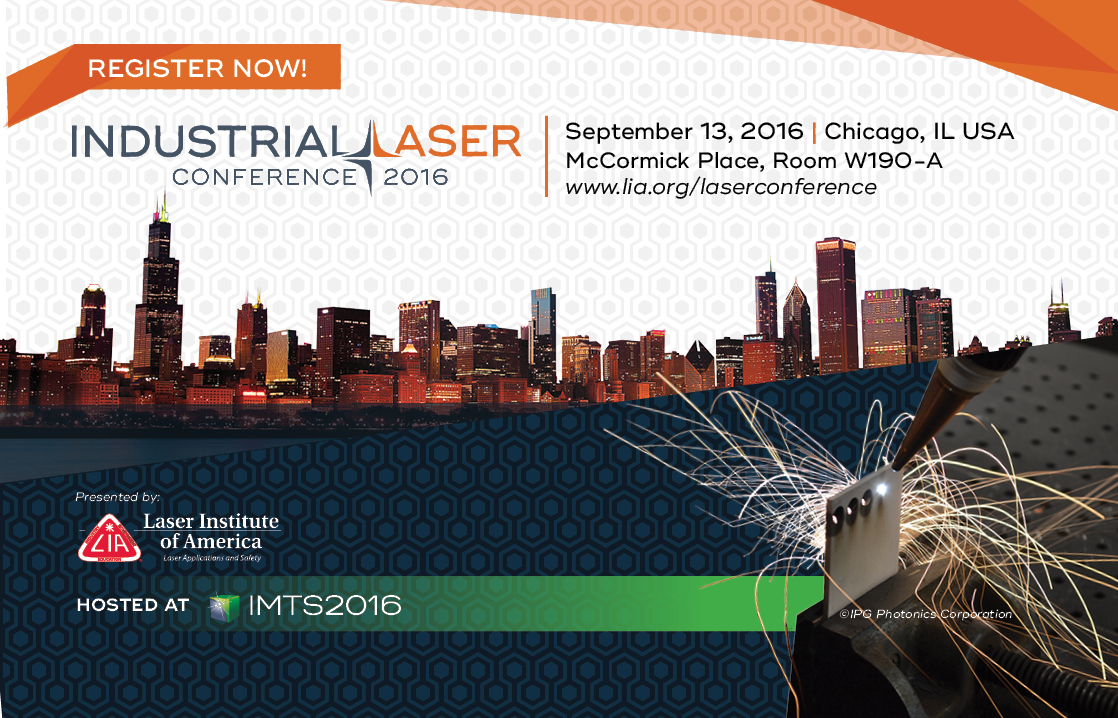 Registration Now Open for LIA's Inaugural Industrial Laser Conference