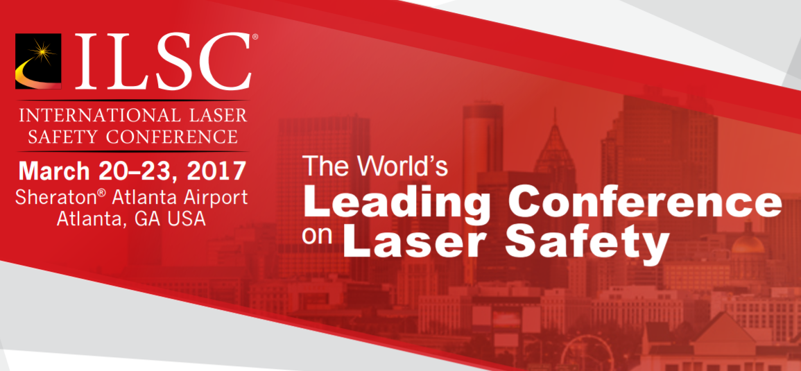 Laser Institute of America's 2017 International Laser Safety Conference (ILSC®) Gathers 200 Safety Professionals From Around the World